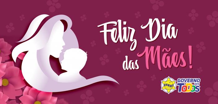 Feliz Dia das Mães!