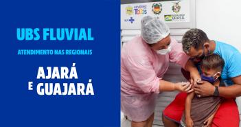 Ajará e Guajará recebem os atendimentos da UBS Fluvial
