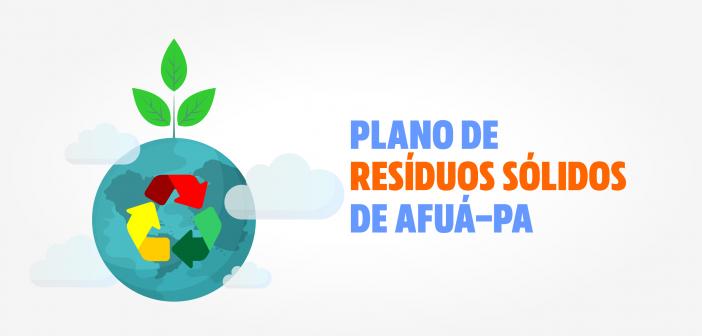 Edital de Convocação e Plano Municipal de Gestão Integrada de  Resíduos Sólidos de Afuá